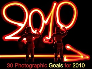 How are You Going with Your Photographic Goals for 2010?