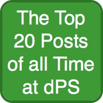 The Top 20 Posts of all Time at dPS (out of 2000 in our Archives)