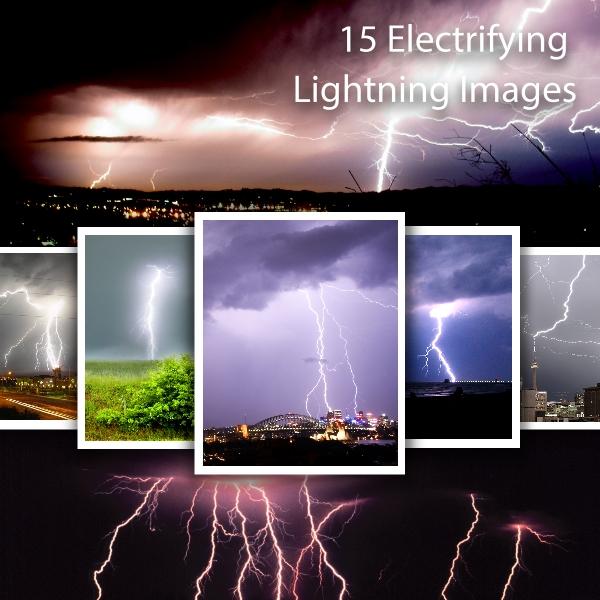 15 Electrifying Lightning Images