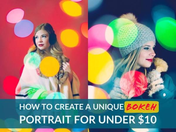 How to Create a Unique Bokeh Portrait for Under $10