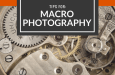 Macro Photography Tips – Video Tutorials