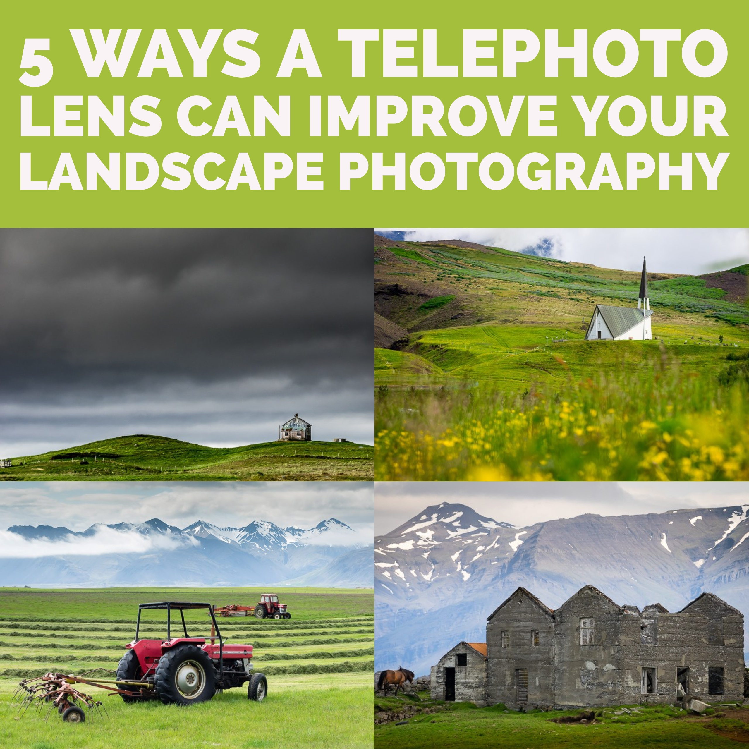 5 Ways a Telephoto Lens Can Improve Your Landscape