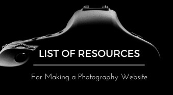 List of Resources for Making a Photography Website