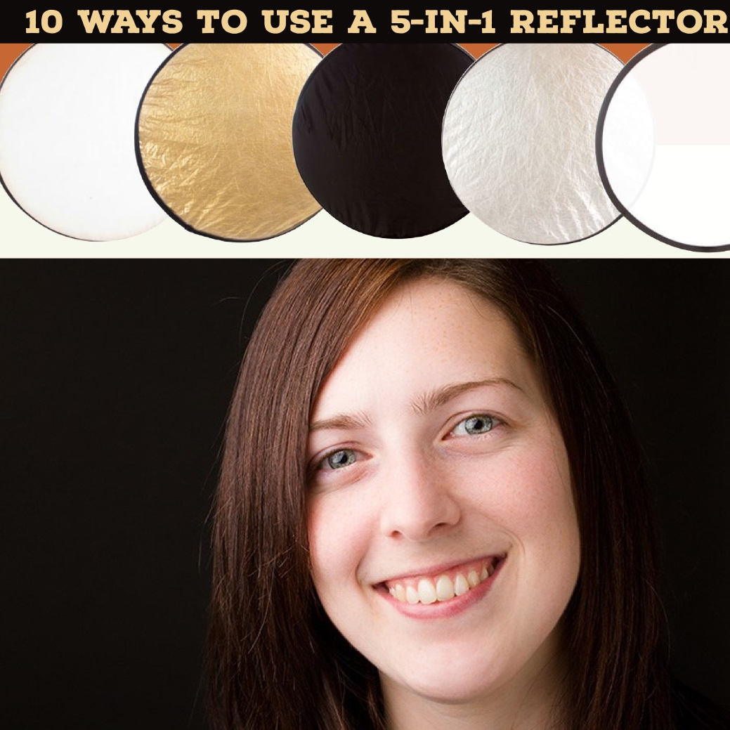 10 Ways to Use a 5-in-1 Reflector
