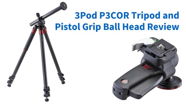 The 3Pod P3COR Tripod and SH-PG Ball Head Review