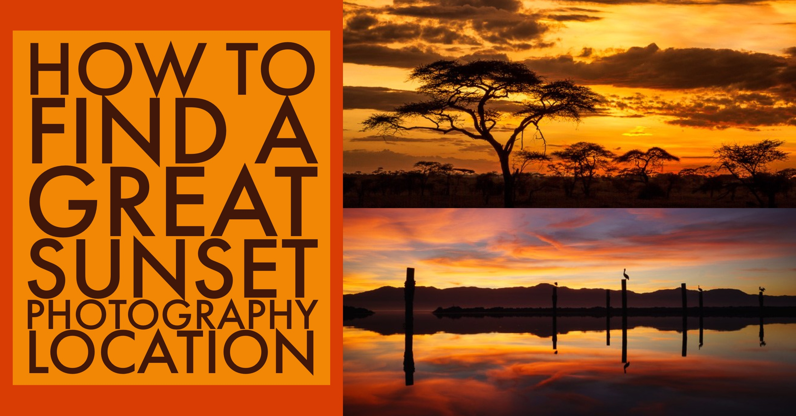 How to Find a Great Sunset Photography Location
