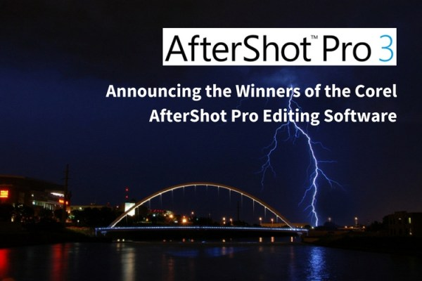 Announcing the Winners of the Corel AfterShot Pro Editing Software
