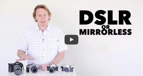 DSLR or Mirrorless Cameras Which is Right for You?