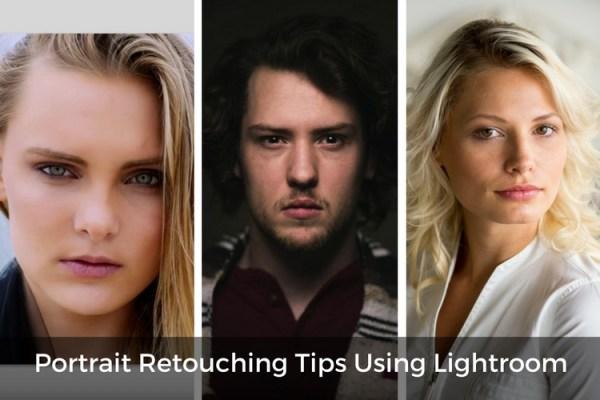 3 Video Tutorials – Portrait Retouching Tips Using Lightroom