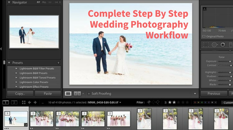 Complete Step By Step Wedding Photography Workflow