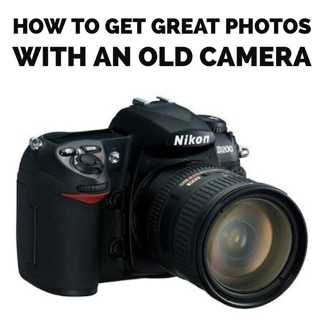 如何使用旧相机获取出色的照片