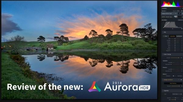 Review of Macphun's Aurora HDR 2018