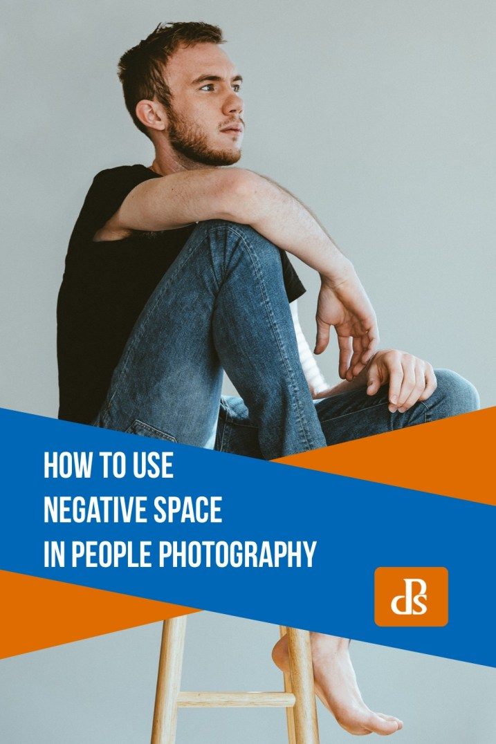 How to Use Negative Space in People Photography