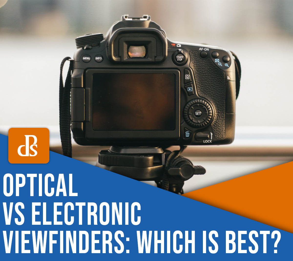 optical vs electronic viewfinders which is best