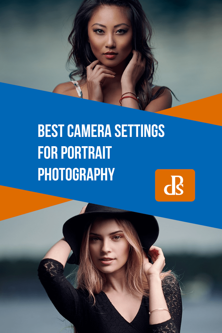 The Best Camera Settings for Portrait Photography