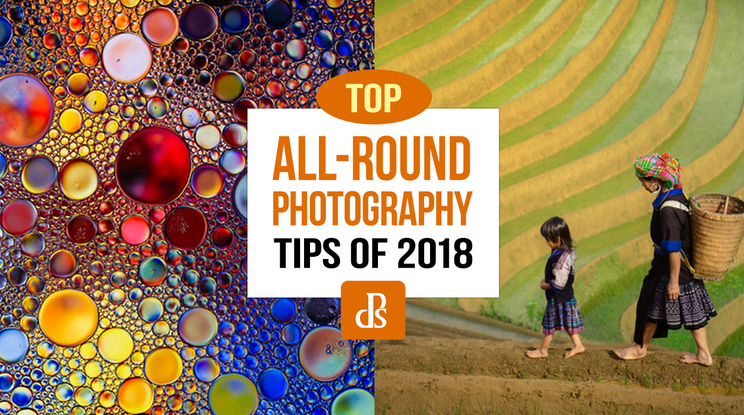 https://i1.wp.com/digital-photography-school.com/wp-content/uploads/2018/12/dps-top-photography-tips-2018.jpg?resize=1500%2C837&ssl=1