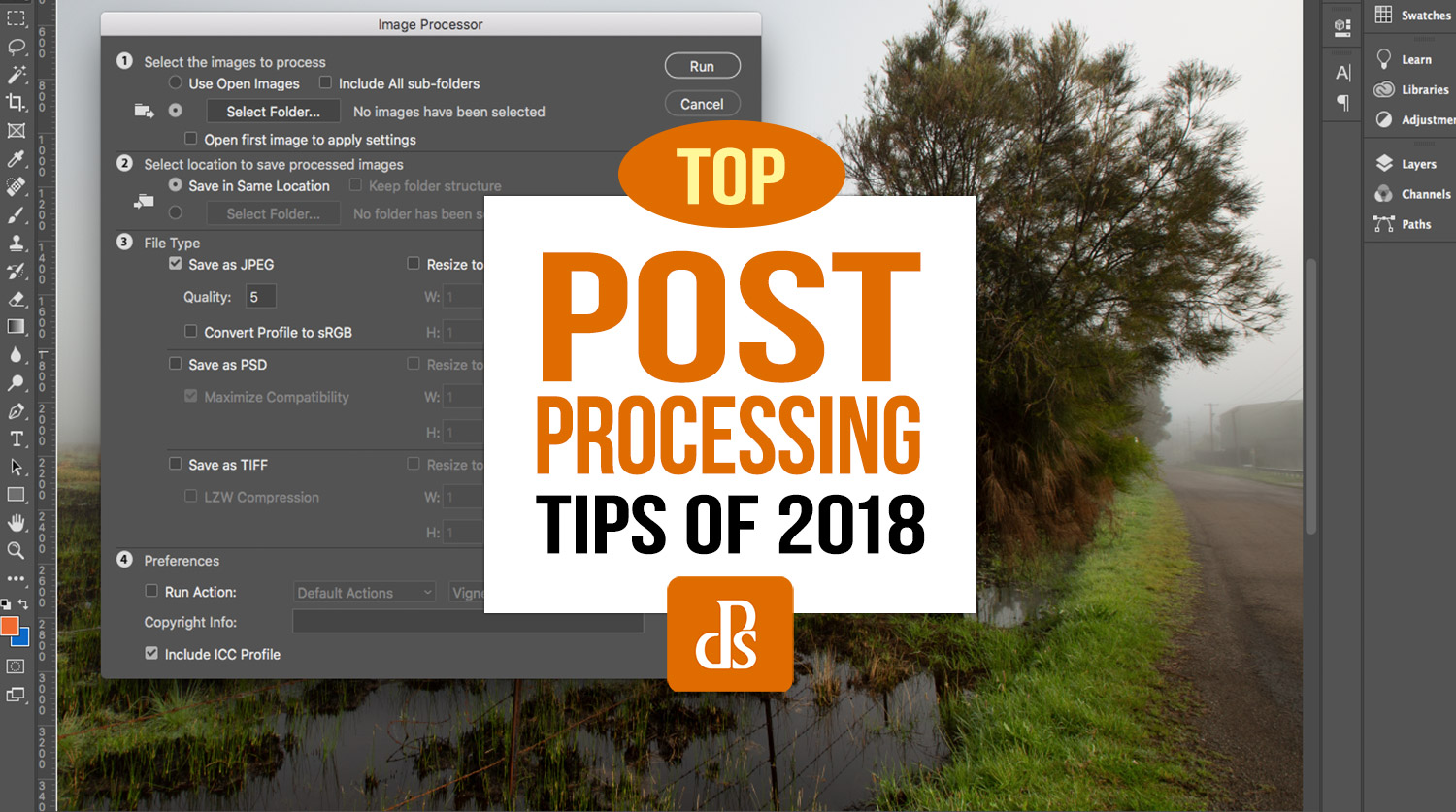 The dPS Top Post-Processing Photography Tips of 2018