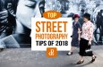 The dPS Top Street Photography Tips of 2018