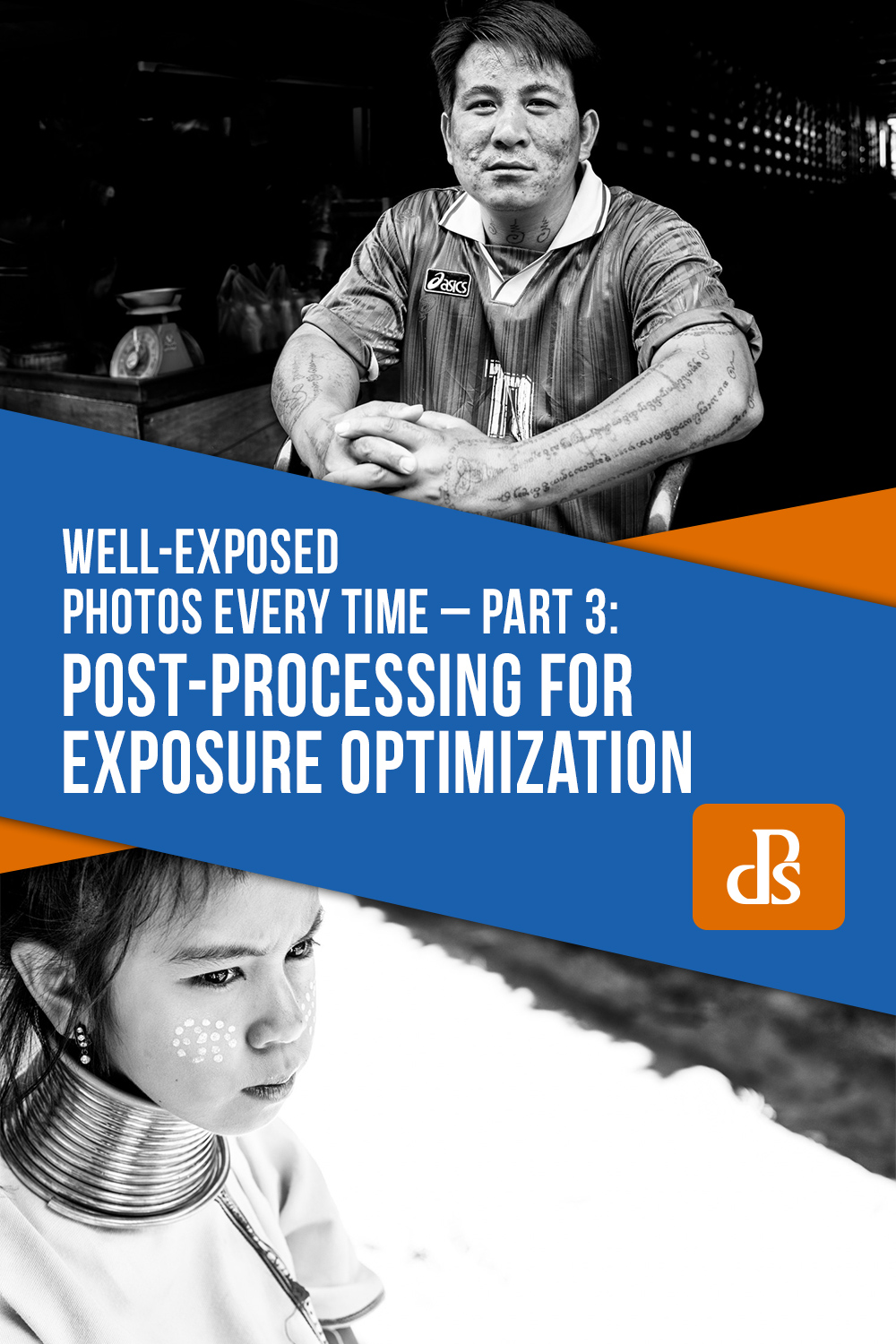 How to Make Well Exposed Photos Every Time - Part Three - Post-Processing for Exposure Optimization