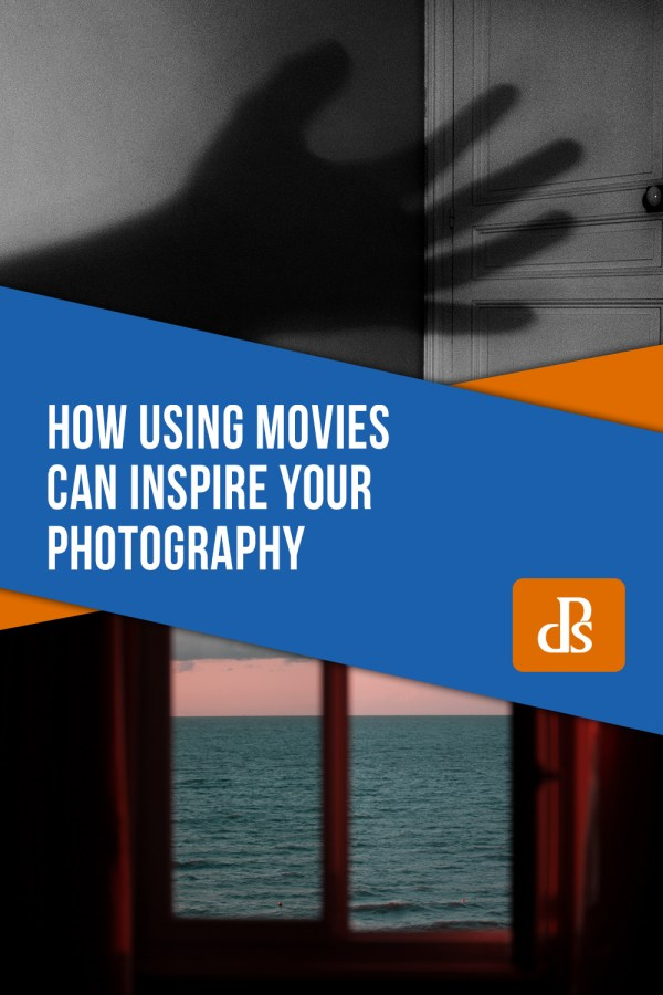 How Using Movies Can Inspire Your Photography