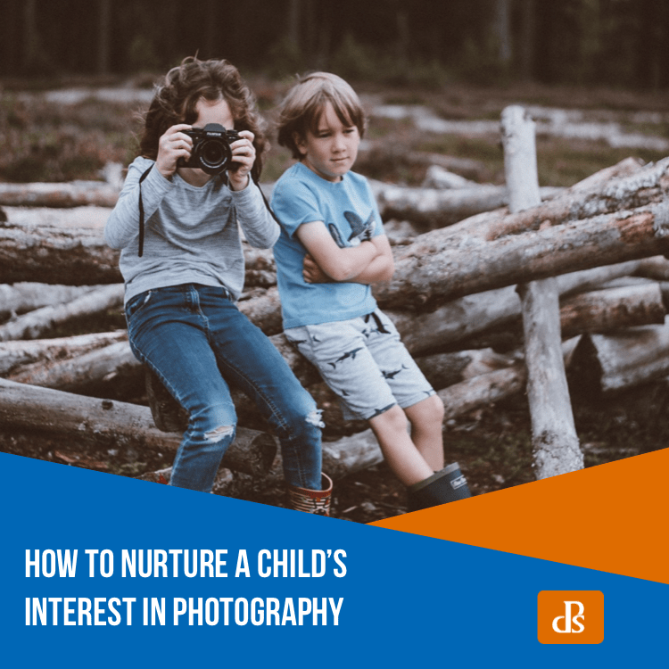 How to Nurture a Child's Interest in Photography