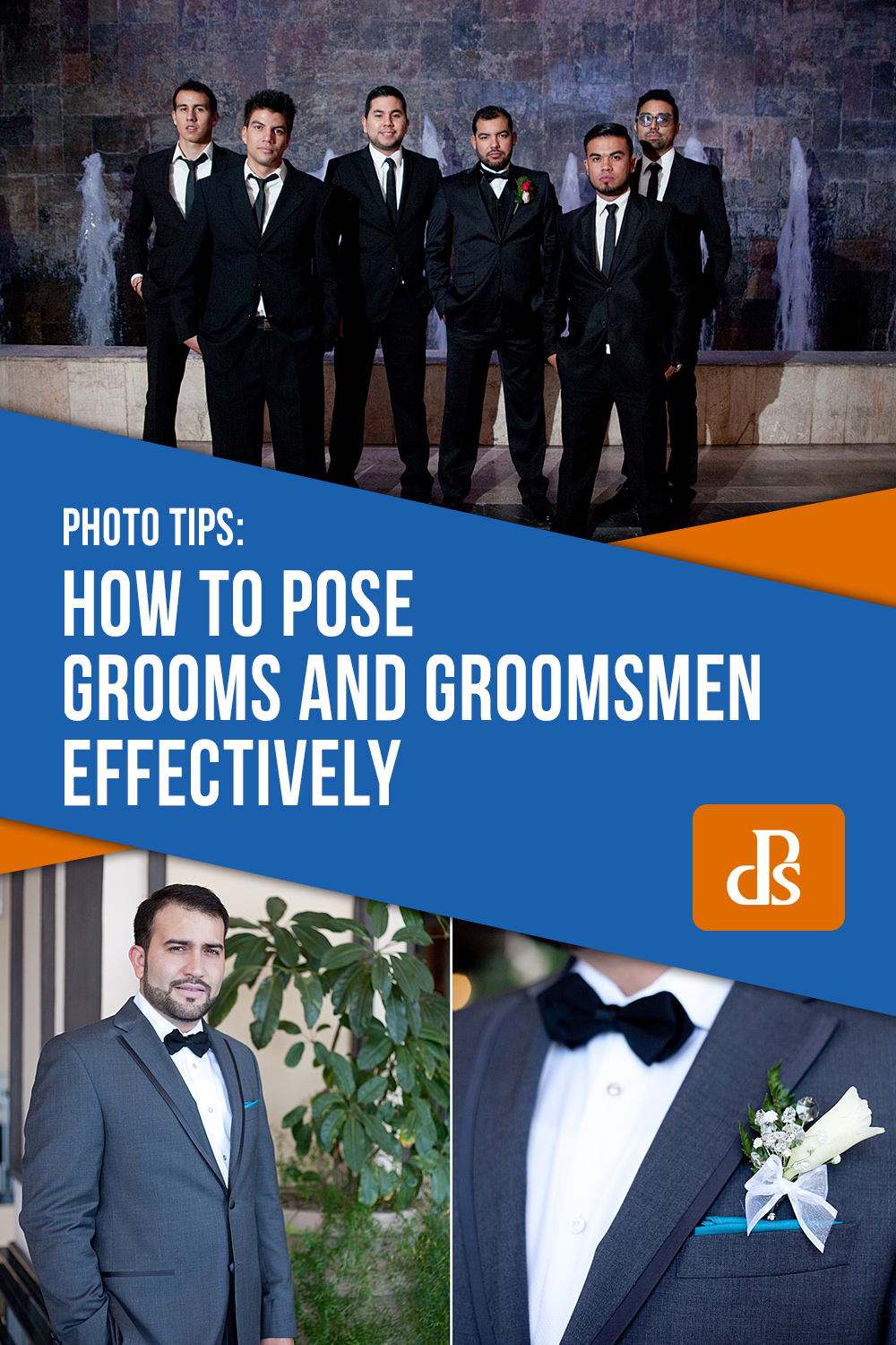 dps-How-to-Pose-Grooms-and-Groomsmen-Effectively