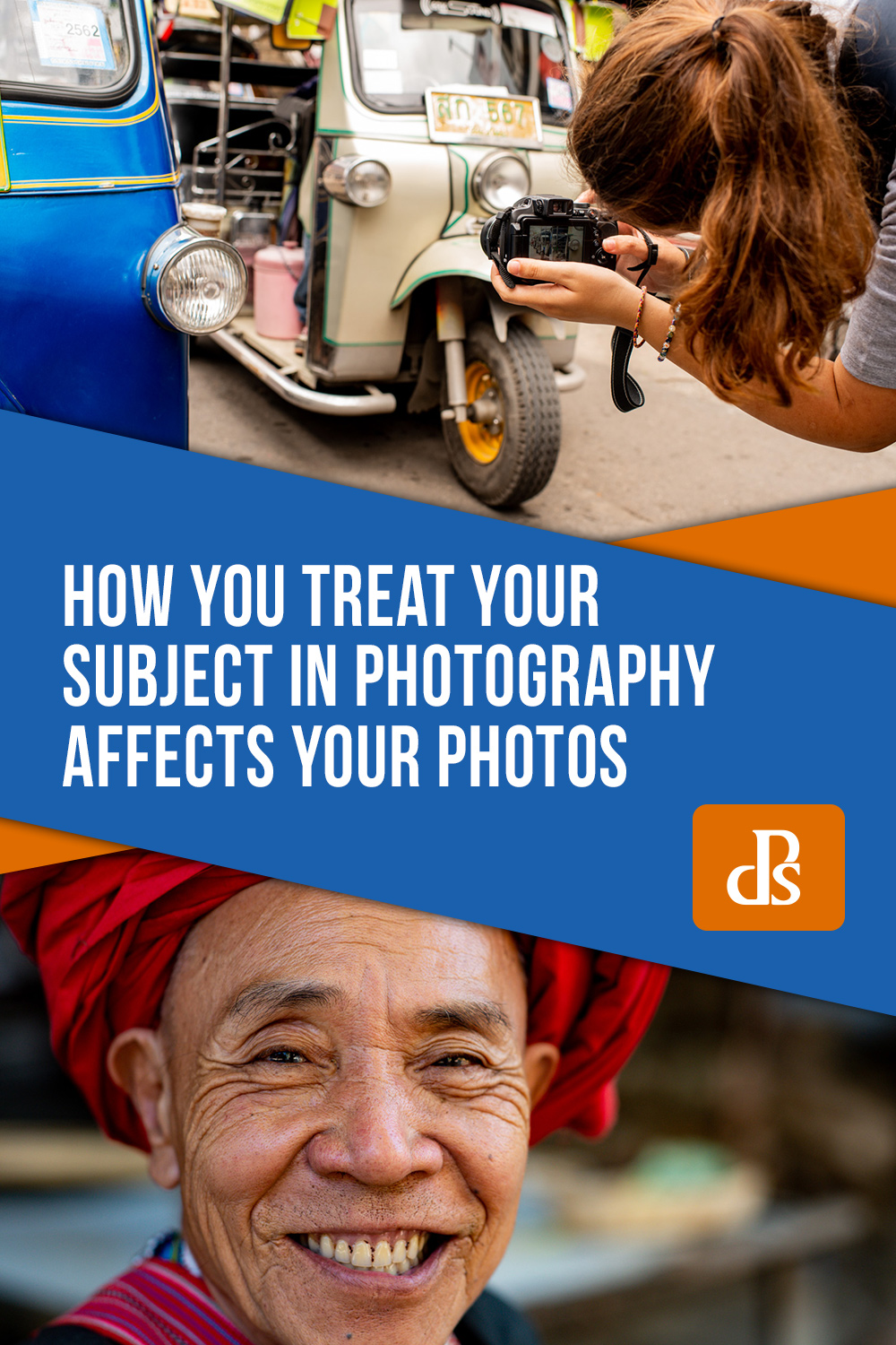 How You Treat Your Subject in Photography Affects Your Photos