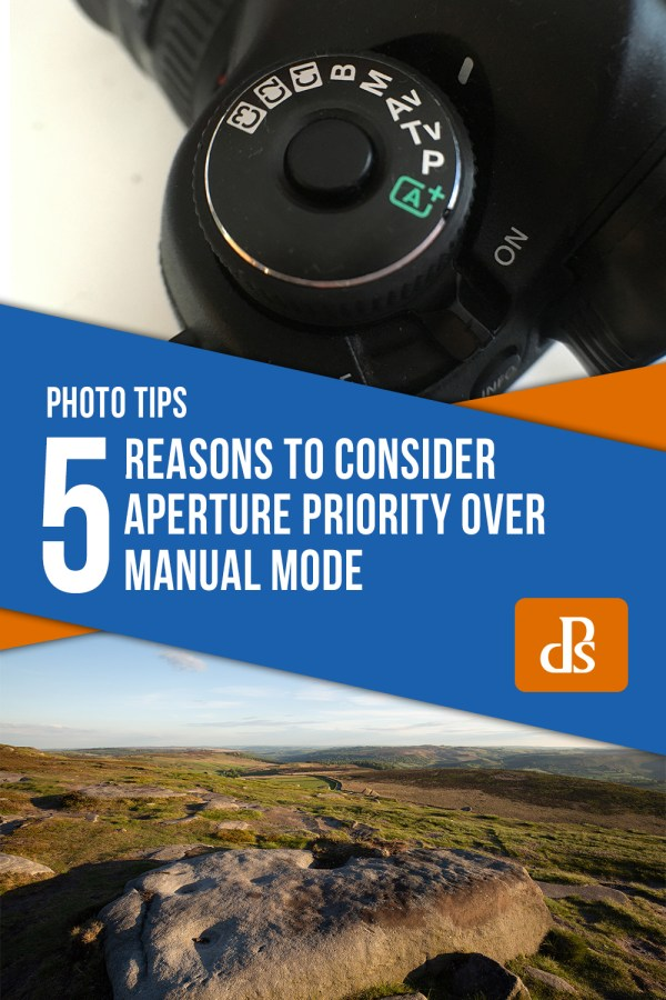 5 Reasons to Consider Aperture Priority Over Manual Mode
