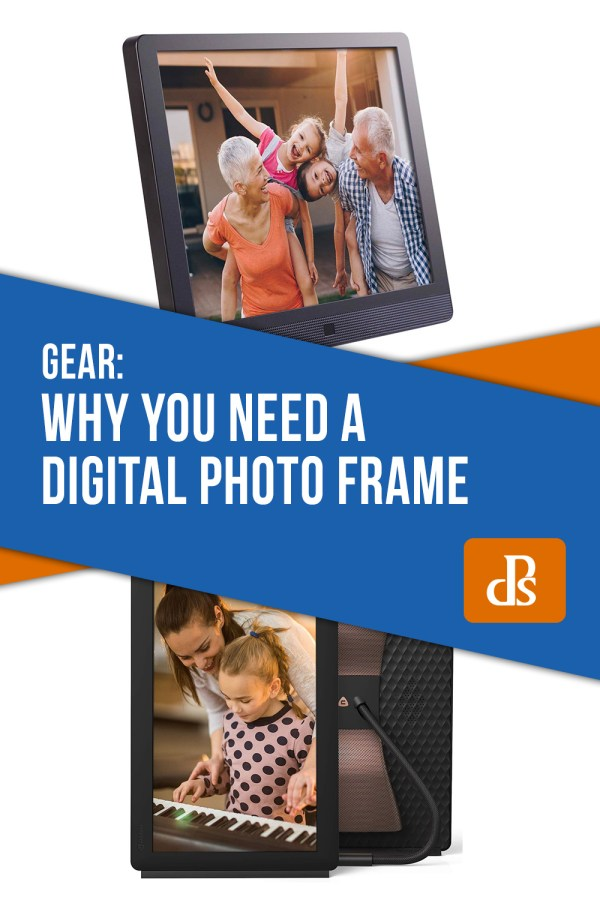 Why You Need a Digital Photo Frame