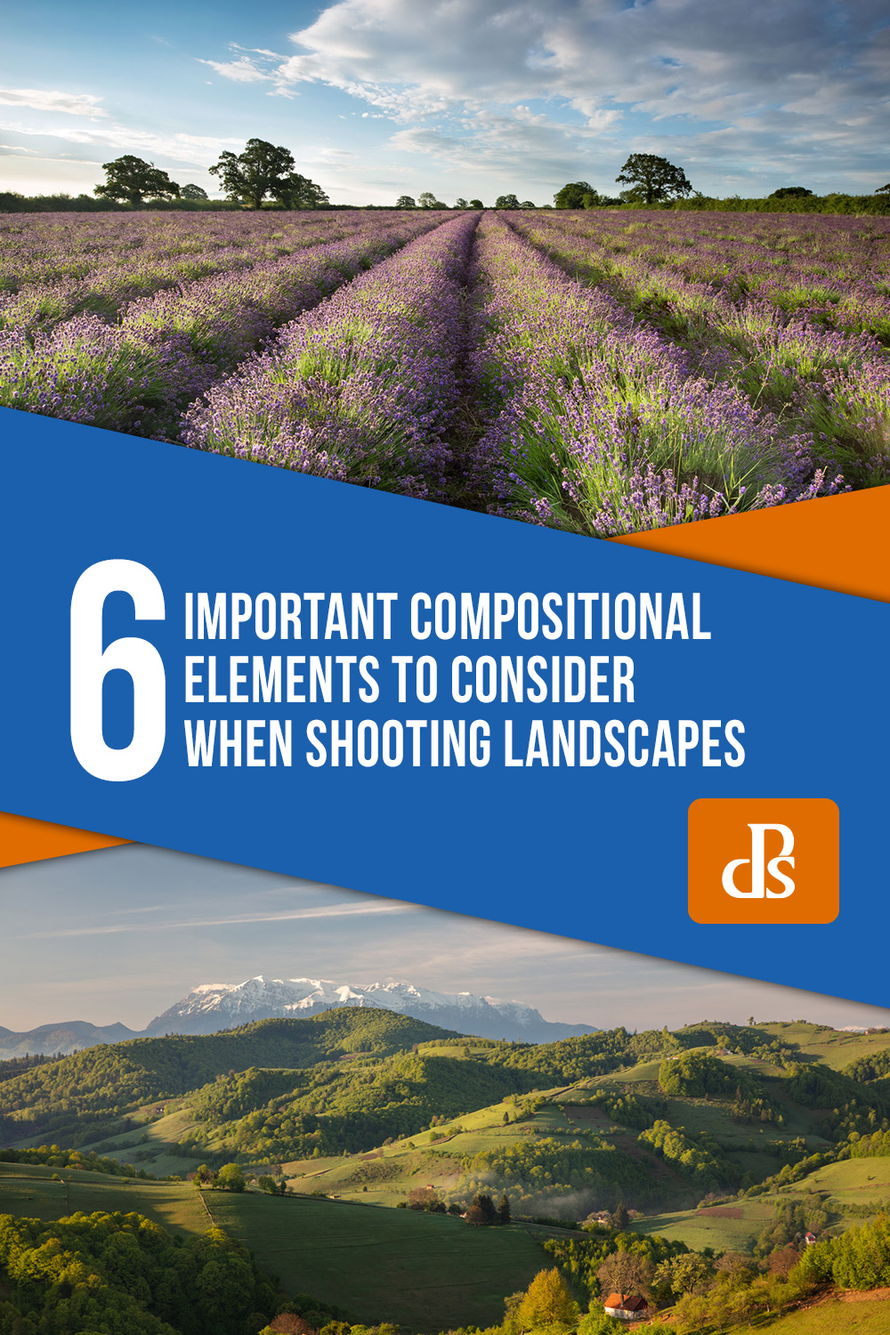 6 Important Compositional Elements to Consider When Shooting Landscapes