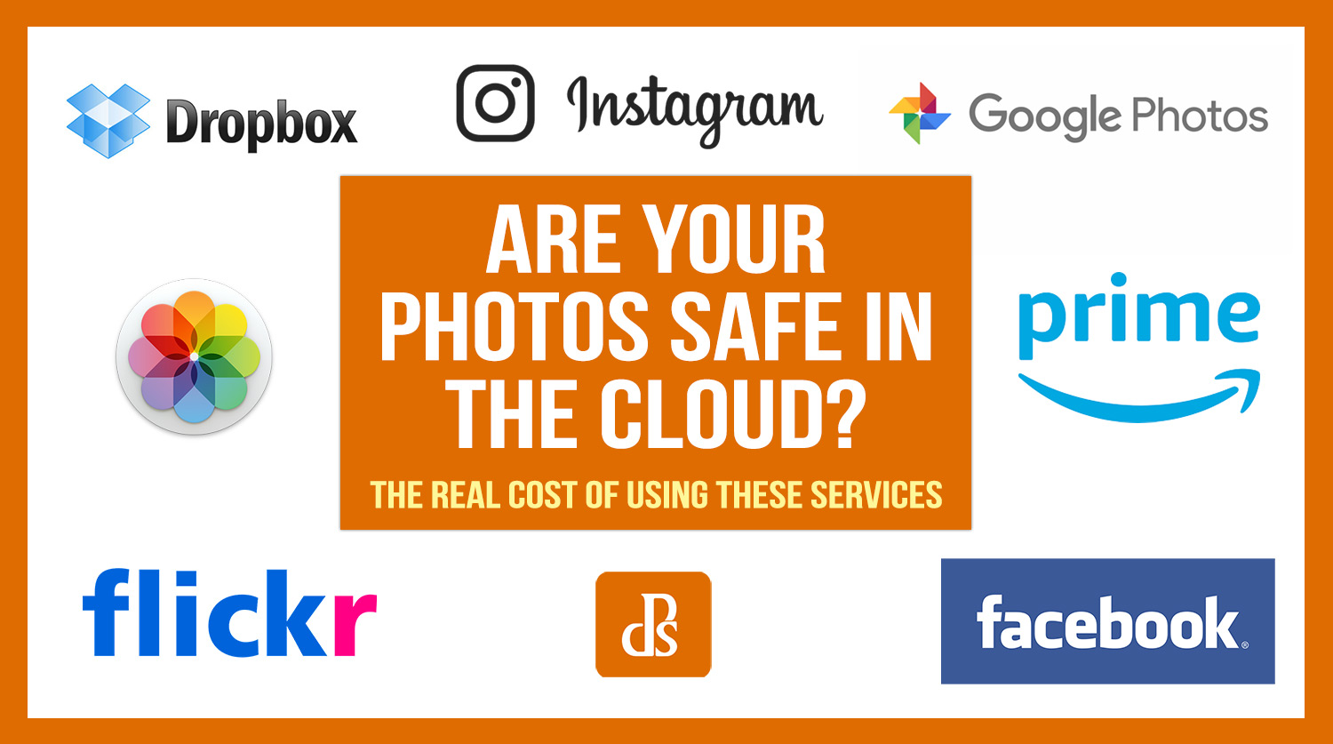 Are Your Photos Safe in the Cloud? The Real Cost of Using these Services - Digital Photography School
