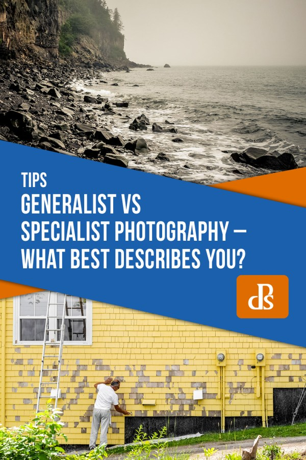 Generalist vs Specialist Photography – What Best Describes You?