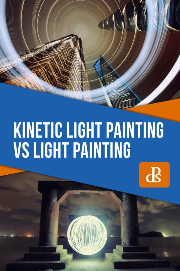 Kinetic Light Painting vs Light Painting