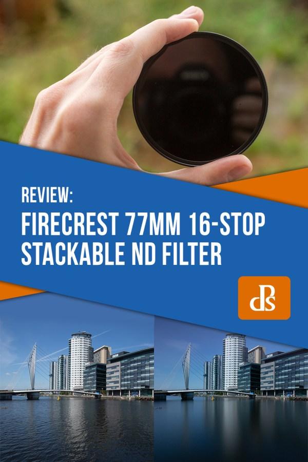 Firecrest 77mm 16-Stop Stackable Neutral Density Filter Review