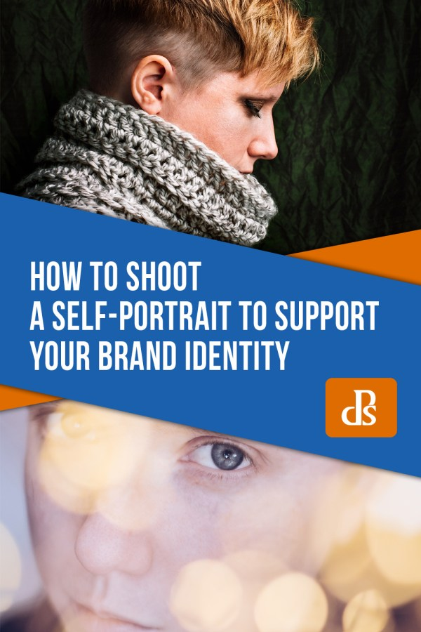 How to Shoot a Self Portrait to Support your Brand Identity