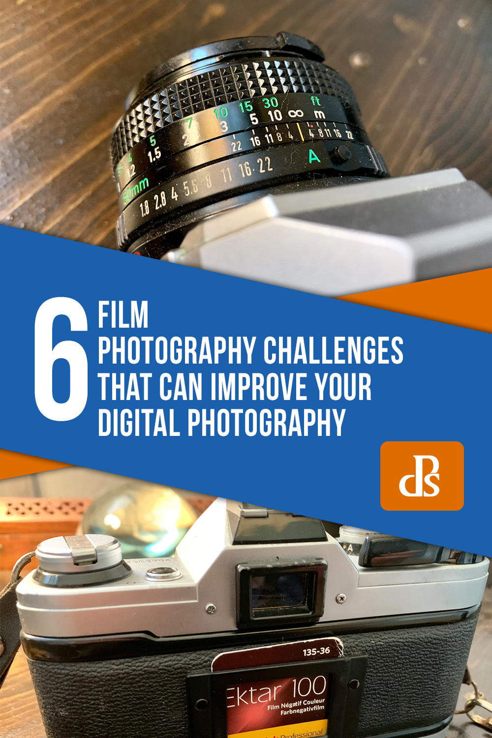 film-photography-challenges-that-can-improve-your-digital-photography
