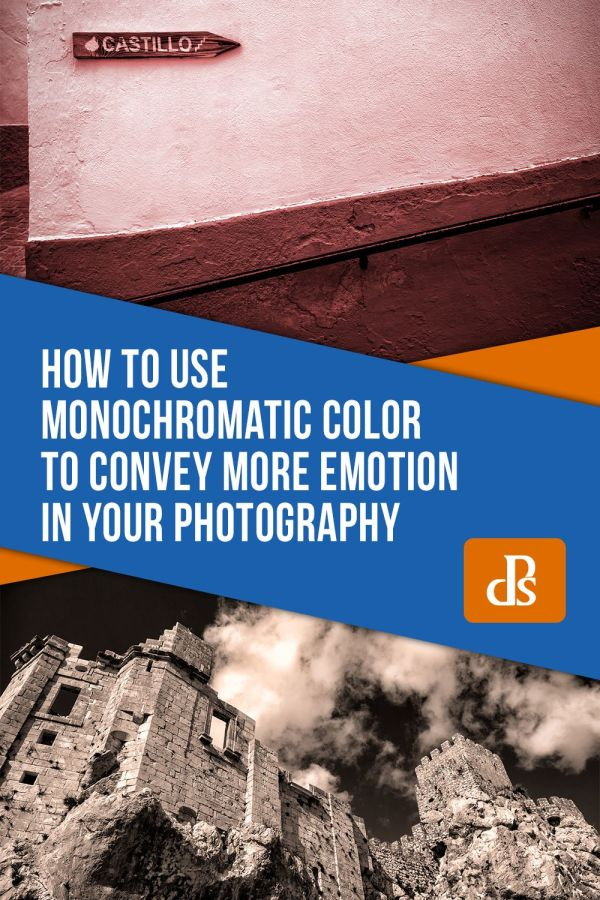 How to use Monochromatic Color to Convey more Emotion in your Photography