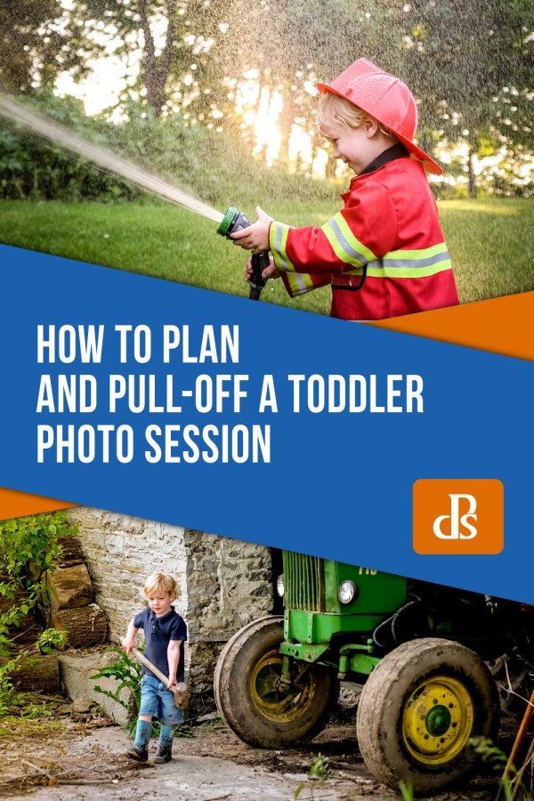 How to Plan and Pull-Off a Toddler Photo Session