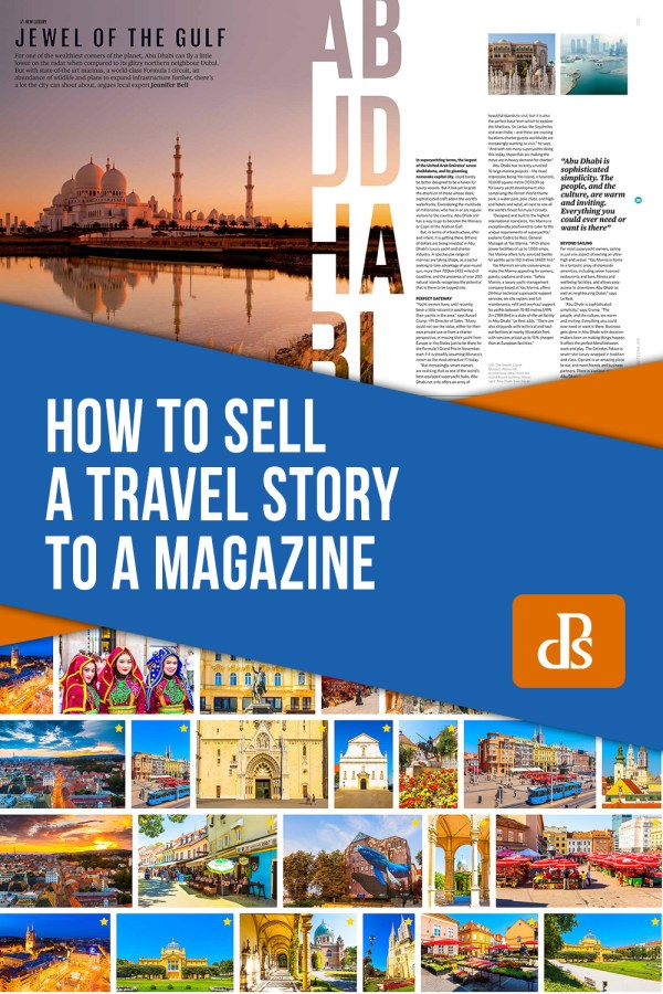 How to Sell a Travel Story to a Magazine and Help Fund Your Travels