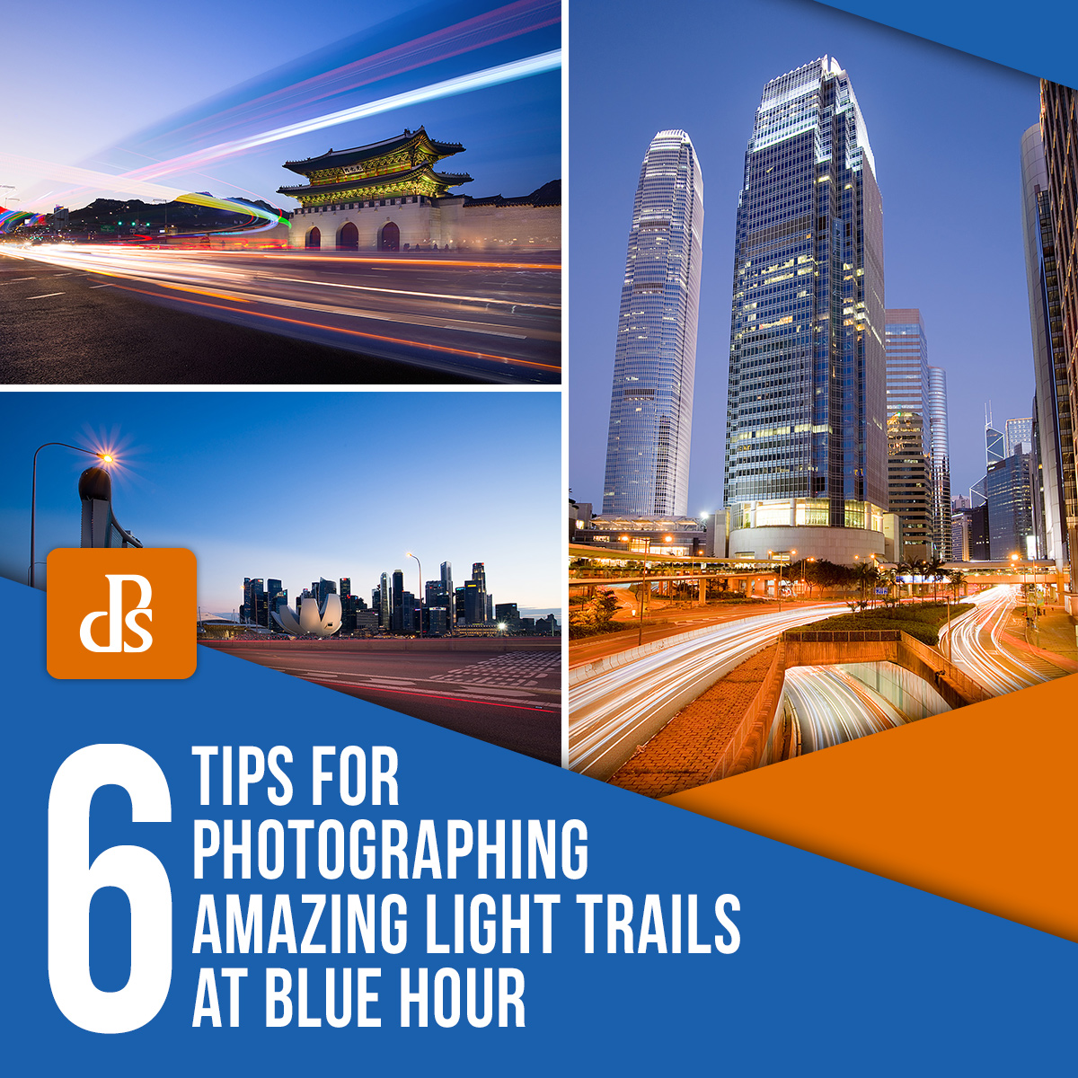 6 Tips for Photographing Amazing Light Trails at Blue Hour