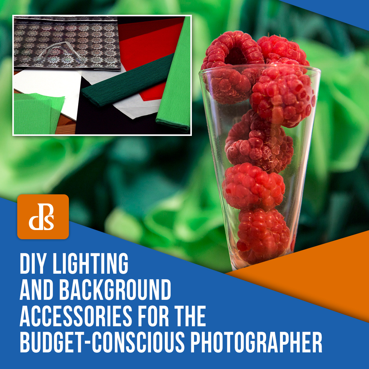 DIY Lighting and Background Accessories for the Budget-Conscious Photographer