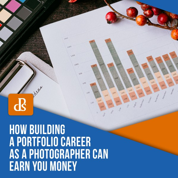 How Building a Portfolio Career as a Photographer Can Earn You Money