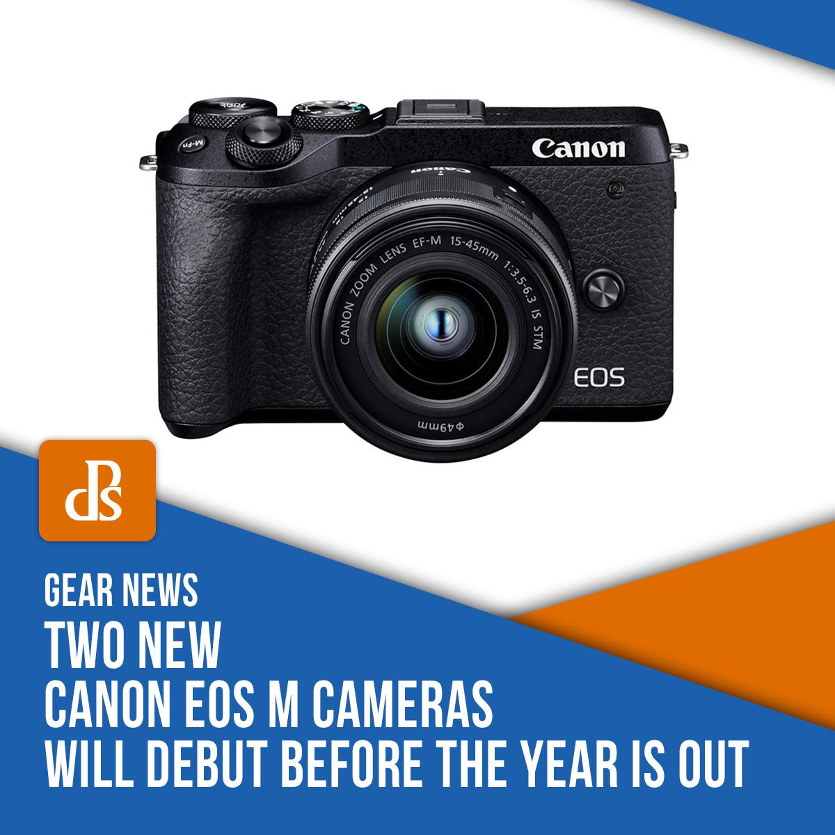 Gear News - New Canon EOS M Cameras