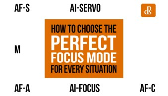 How to Choose the Perfect Focus Mode For Every Situation