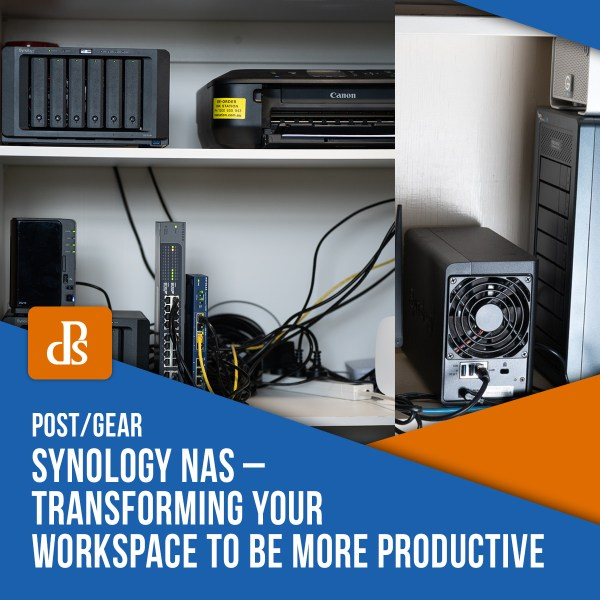 Synology NAS – Transforming Your Workspace to be More Productive