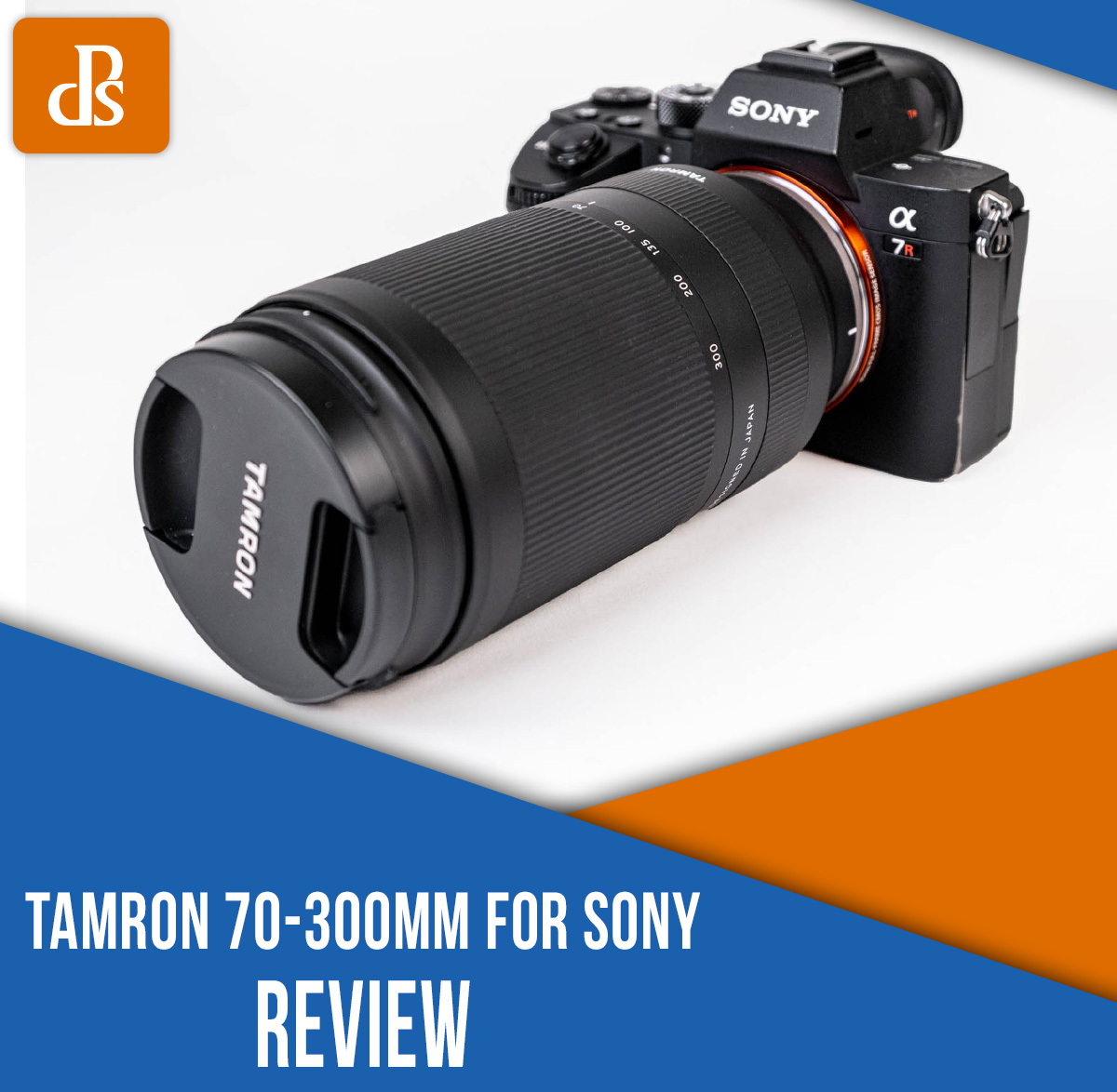 Tamron 70-300mm for Sony Review: A Compact, Well-Priced Telephoto Lens