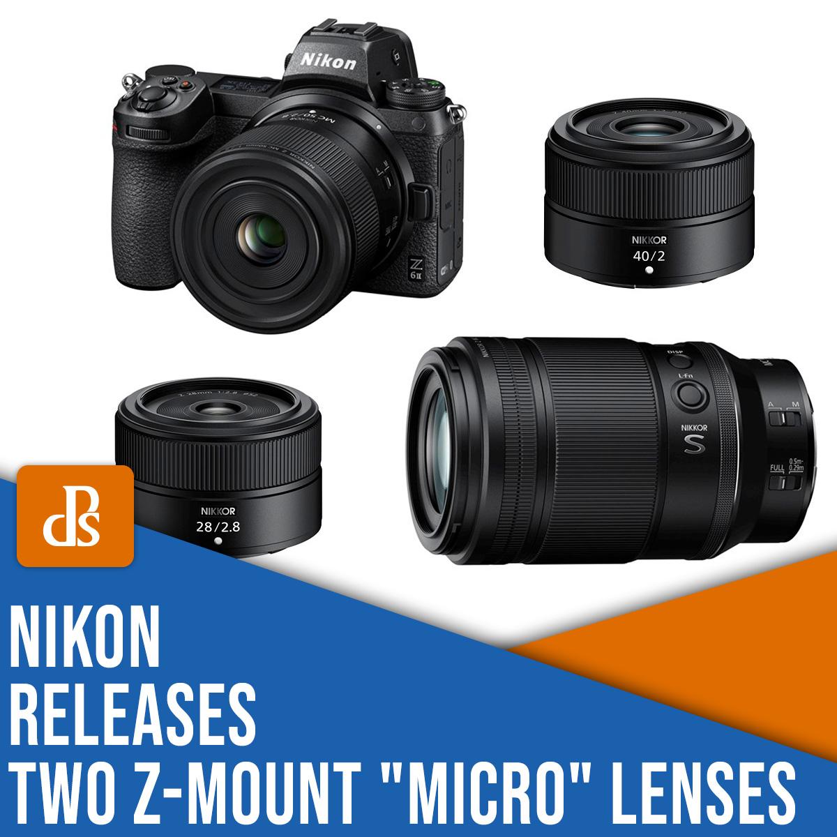Nikon releases two Z-mount micro lenses