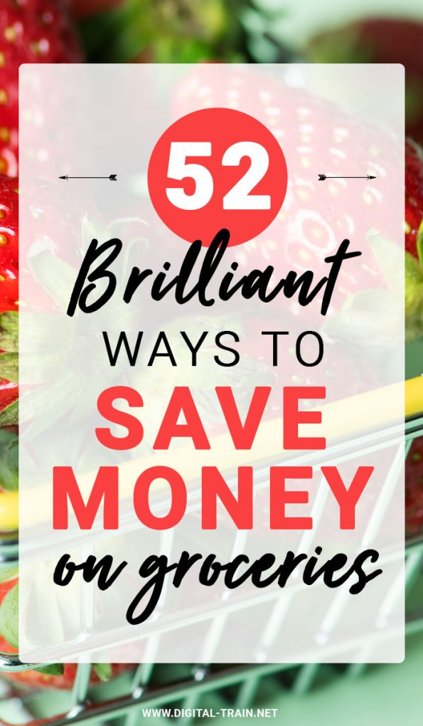 52 Ways To Save Money On Groceries Banner Pin