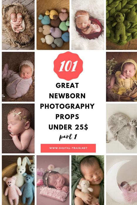 101 Great Newborn Photography Props Under 25$ Part 1 | Digital Train
