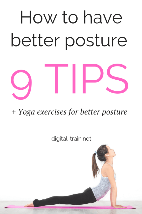 How To Have Better Posture 9 Tips